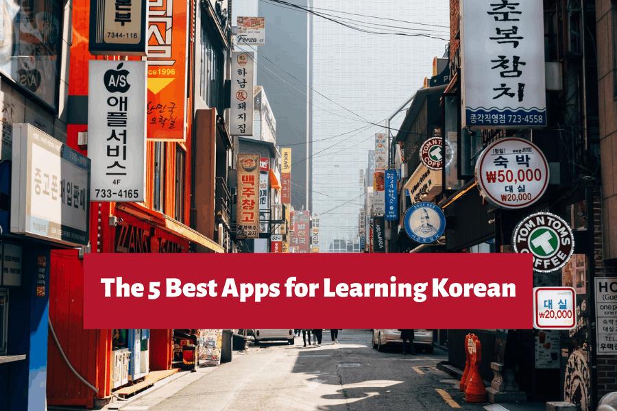 The 5 Best Apps for Learning Korean