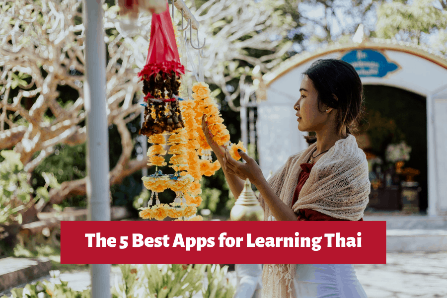 The 5 Best Apps for Learning Thai